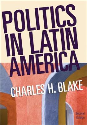 Politics in Latin America: Politics in Latin America Student Text (Paperback)