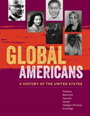 Global Americans: A History of the United States (Hardback)