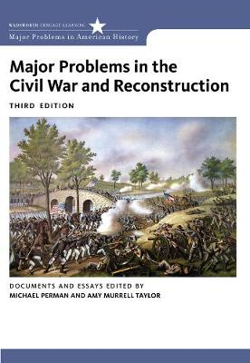 Major Problems in the Civil War and Reconstruction: Documents and Essays (Paperback)
