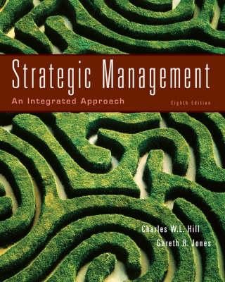 Strategic Management: An Integrated Approach (Hardback)