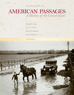 American Passages: A History in the United States, Volume II: Since 1865 (Paperback)
