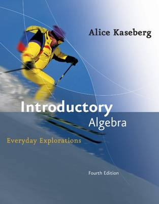 Introductory Algebra: Student Text: Everyday Explorations (Hardback)