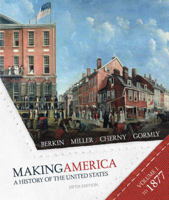 Making America: Student Text v. 1: A History of the United States (Paperback)