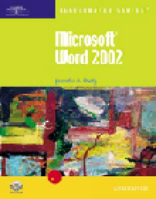 Microsoft Word 2002: Introductory - Illustrated Series: Introductory (Paperback)