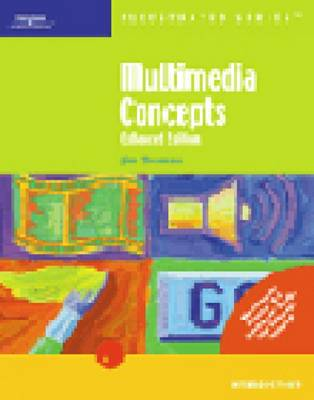 Multimedia Concepts - Illustrated Series: Introductory