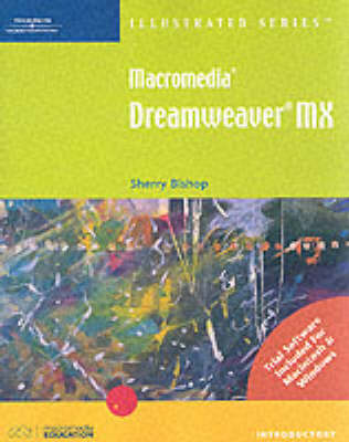 Macromedia Dreamweaver MX: Illustrated Introductory (Spiral bound)