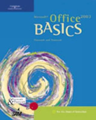 Microsoft Office 2003 BASICS (Spiral bound)