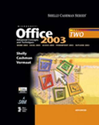 Microsoft Office 2003 Advanced Concepts and Techniques (Paperback)
