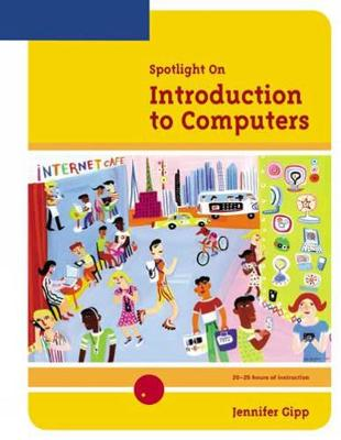 Spotlight On: Introduction to Computers (Spiral bound)