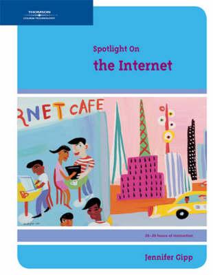 Spotlight on the Internet (Paperback)