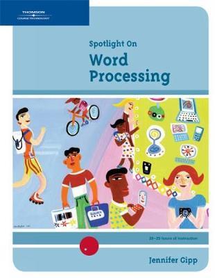 Spotlight On: Word Processing (Spiral bound)