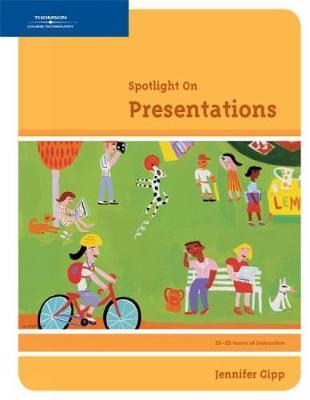 Spotlight On: Presentations (Spiral bound)