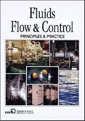 Fluids Flow and Control: Principles and Practice - Fluids Handling Library (Hardback)