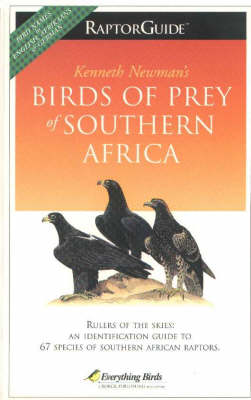 Birds of Prey of Southern Africa: Raptorguide (Paperback)