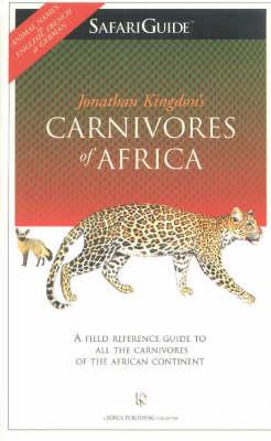 Carnivores of Africa: Safariguide (Paperback)