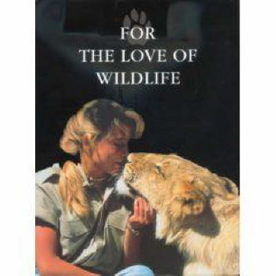 For the Love of Wildlife (Paperback)