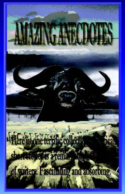 Amazing Anecdotes: African Short Stories (Hardback)