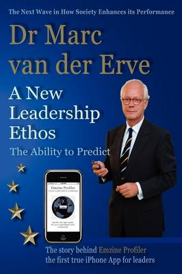 A New Leadership Ethos - The Ability to Predict (Paperback)