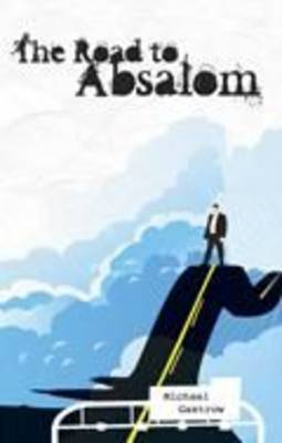 The Road to Absalom (Paperback)