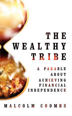 The Wealthy Tribe (Paperback)
