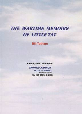 The Wartime Memoirs of Little Tat (Paperback)
