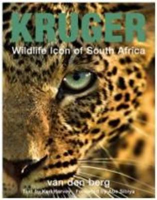 Kruger: Wildlife Icon Of South Africa (Paperback)