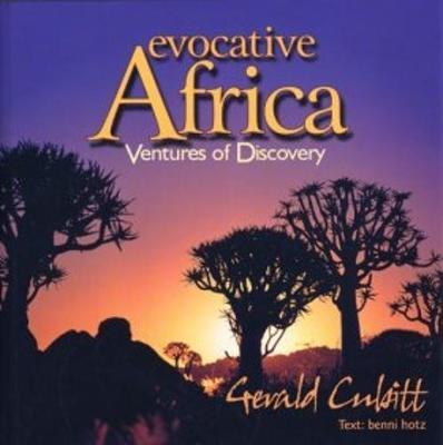 Evocative Africa: Ventures of Discovery (Hardback)