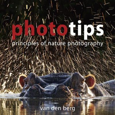 Phototips: Principles Of Nature Photography (Paperback)