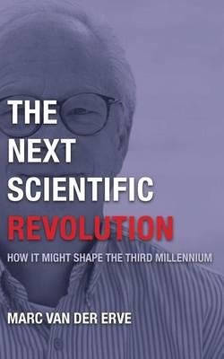 The Next Scientific Revolution (Paperback)