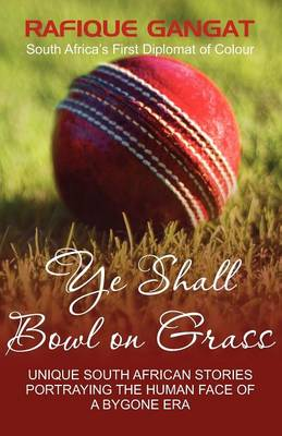 Ye Shall Bowl on Grass (Paperback)