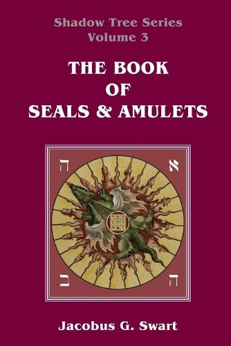 The Book of Seals & Amulets (Paperback)