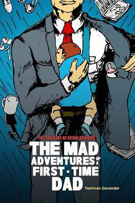 The Mad Adventures of a First-Time Dad (Paperback)