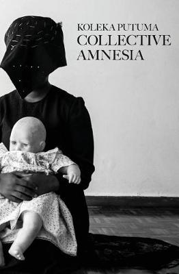 Collective Amnesia (Paperback)