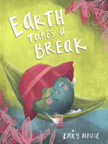 Earth Takes a Break (Paperback)