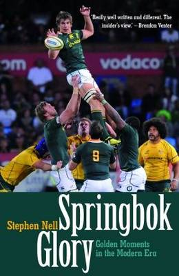 Springbok Glory: Golden Moments in the Modern Era (Paperback)