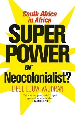 Superpower or neocolonialist? (Paperback)