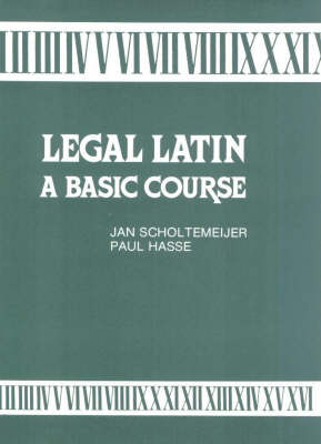 Legal Latin: a Basic Course (Paperback)