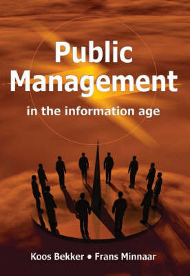 Public management in the information age (Paperback)