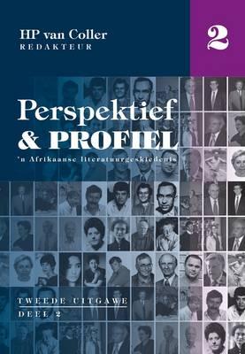 Perspektief en profiel: Deel 2: 'n Afrikaanse literatuurgeskiedenis (Paperback)