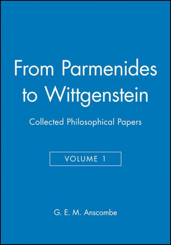 From Parmenides to Wittgenstein, Volume 1: Collected Philosophical Papers (Hardback)