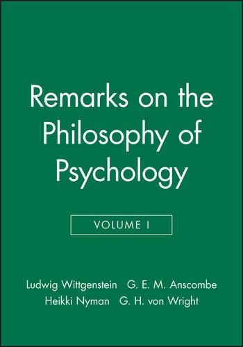 Remarks on the Philosophy of Psychology, Volume 1 (Paperback)