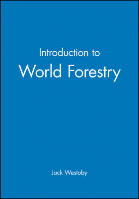 Introduction to World Forestry (Paperback)