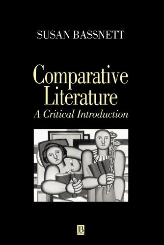 Comparative Literature: A Critical Introduction (Paperback)