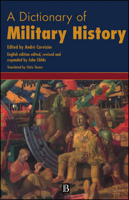 A Dictionary of Military History (and the Art of War) (Hardback)