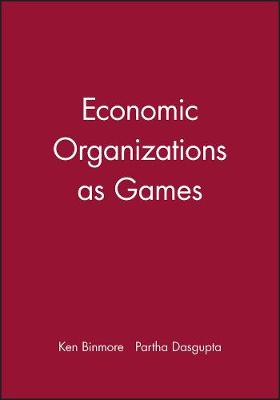 Economic Organizations as Games (Paperback)