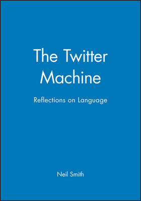 The Twitter Machine: Reflections on Language (Paperback)