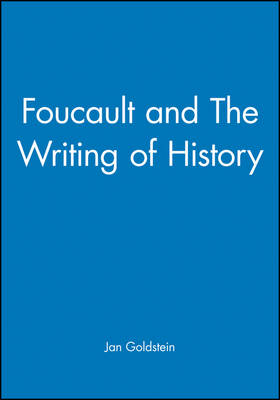 Foucault and The Writing of History (Paperback)