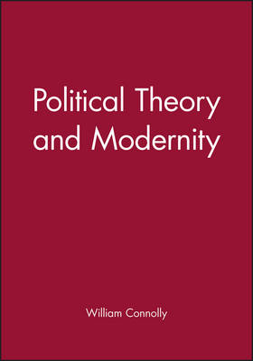 Political Theory and Modernity (Paperback)
