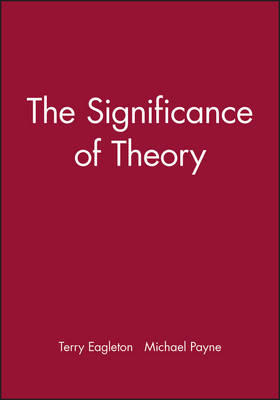 The Significance of Theory (Paperback)