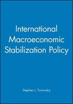 International Macroeconomic Stabilization Policy (Hardback)